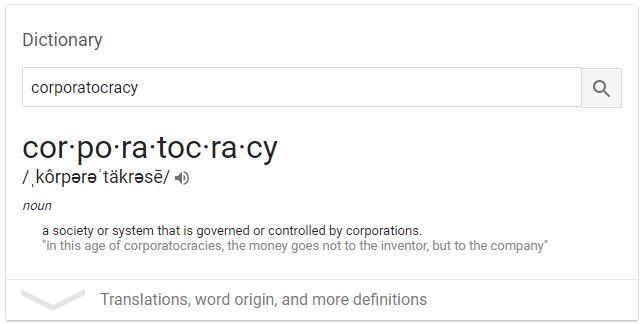 Corporatocracy Defined