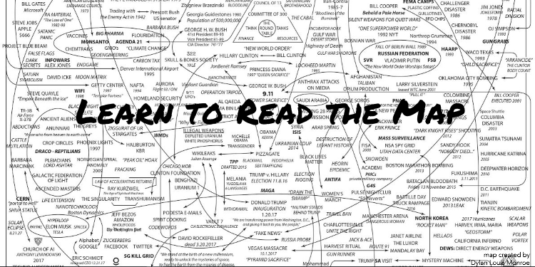 """Q Anon: """"Learn to Read the Map"""" A Cartography of the Globally Organized Corruption Networks: A Treasure Trove of Maps, Diagrams, Org Charts, and Family Trees"""