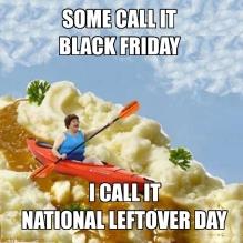 Thanksgiving Black Friday National Leftover Day