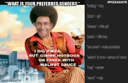! What's your preferred gender - #PIZZAGATE