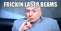3 Austin Powers Dr Evil Frickin Laser Beams