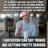 3D Muggle Boss called to talk about Podestas Things are getting pretty Serious 2