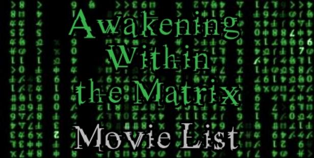! Awakening Within the Matrix Movie List Banner