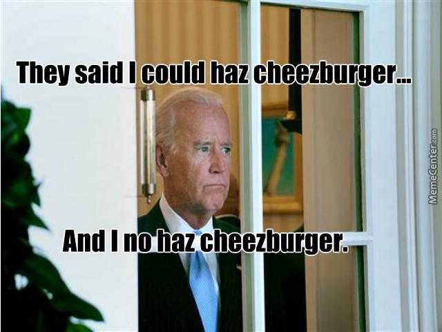 Biden - No Haz Cheezbgr