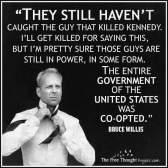 Bruce Willis Conspiracy Theory JFK