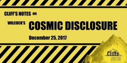 Cliff's Notes David Wilock's Cosmic Disclosure December 25 2017