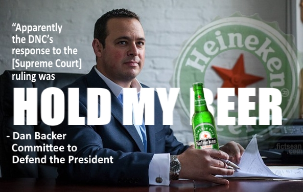 DNC Hold My Beer Dan Backer Heineken Beer BANNER
