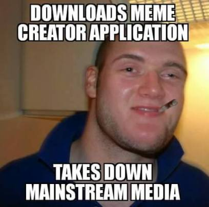 Downloads Meme Generator Takes Down Mainstream Media