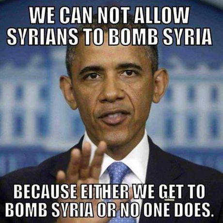 ! Obama - Only WE get to bomb Syria