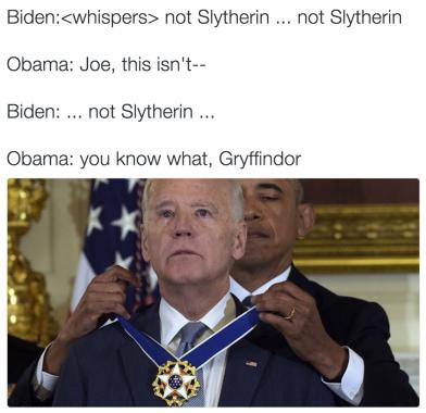 ! Obama Presenting Medal Biden Gryffindor Not Slytherin