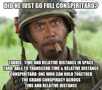 ! Tropic Thunder Did he just go Full Conspiritard Defined