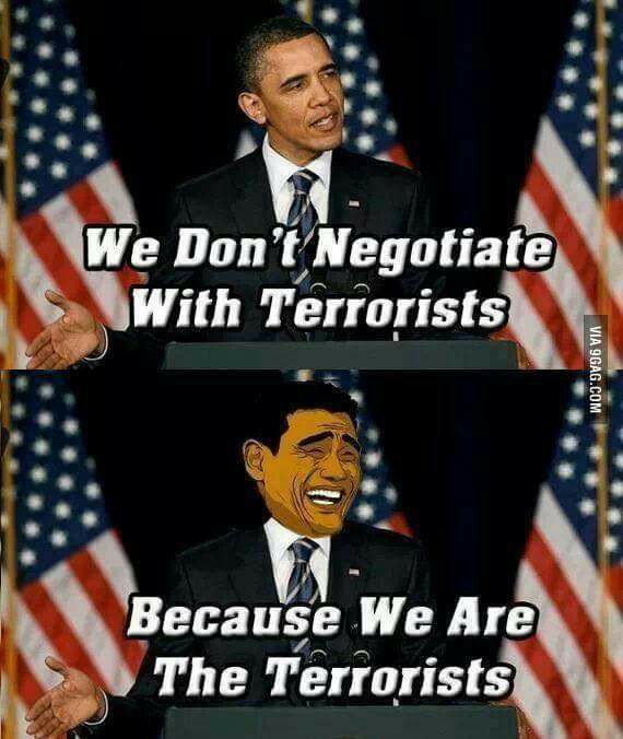 We don't negotiate with terrorists because we are