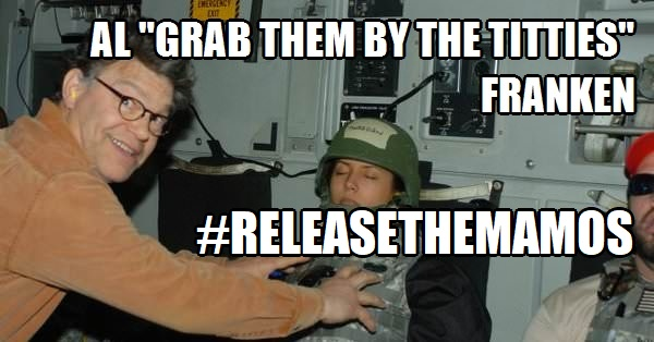 Al Grab them by the Titties Franken Release the Mamos