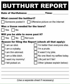 ! Butthurt Butt Hurt Report