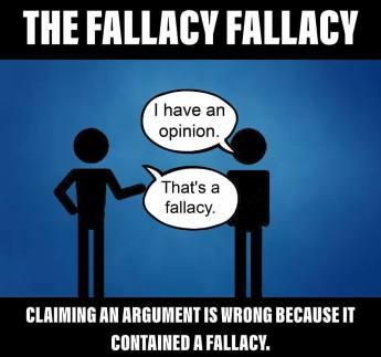 Fallacy Fallacy b