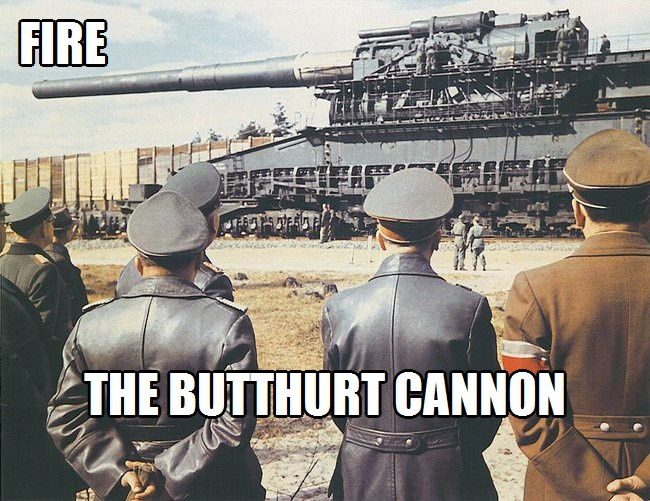 Fire the Butthurt Cannon Original Remastered