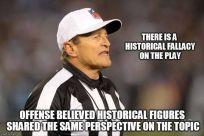 Historical Fallacy