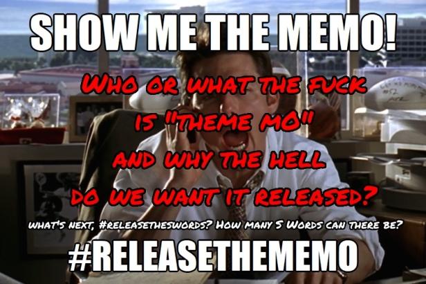 ! Jerry Maguire Show me the Memo ReleaseTheMemo Money THEME MO