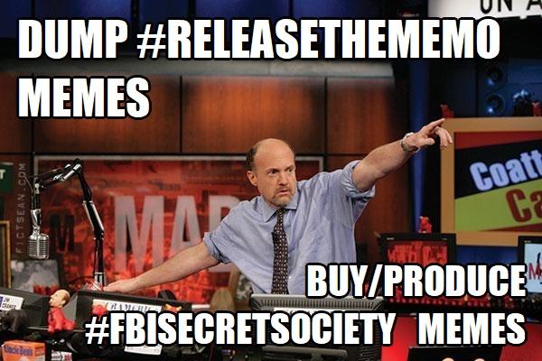 ! Jim Cramer Sell Dump Releasethememo memes produce Buy Produce FBISecretSociety