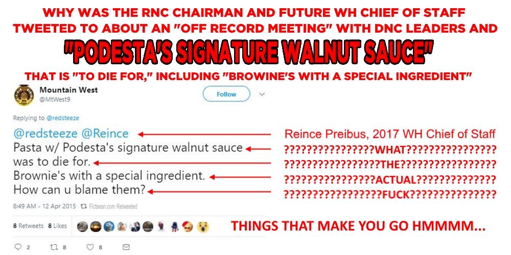 John Podesta's Signature Walnut Sauce Reince Preibus Off Record BANNER