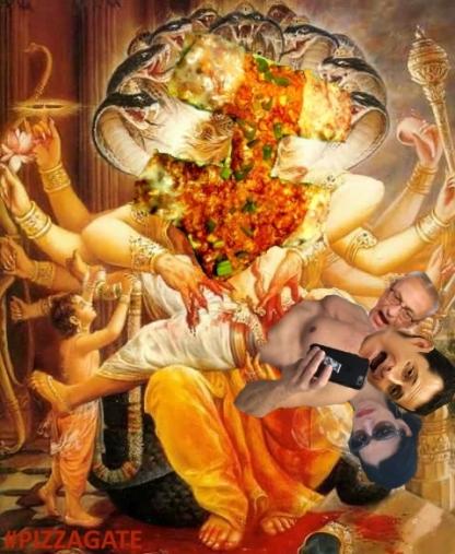 ! Narasimha devours Team Hillary Clinton Pizzagate