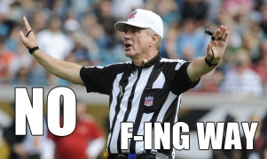 No F-ing Way Referee