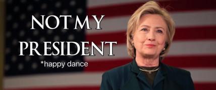 Not My President Hillary Clinton
