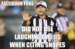 Referee Did not use laughing emojis when citing Snopes