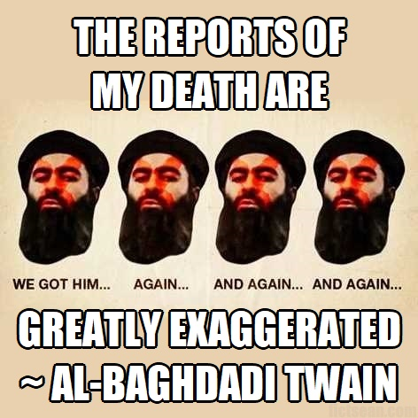 al-Baghdadi Reports of My Death are Greatly Exaggerated Near Experience
