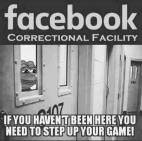 ! 3 Facebook Correctional Facility