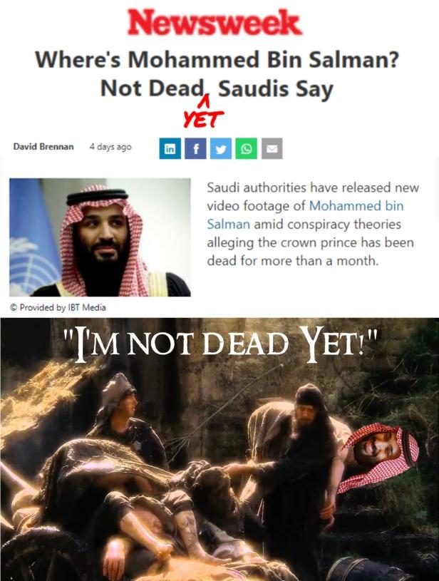 Mohammed bin Salman I'm Not Dead Yet Monty Python Vertical