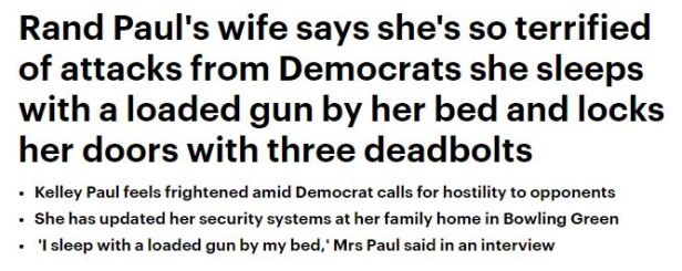 181009 Rand Paul's wife terrified of Violent Democrats sleeps with loaded gun