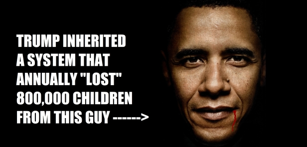 ! Trump Inherited 800,000 from Obama the face of lost childrenW
