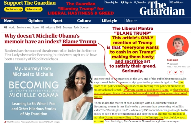 ! 181122 The Guardian BLAMES TRUMP for Liberal Hastiness and Greed
