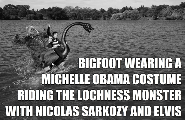 ^0 Bigfoot Wearing a Chewbacca Costume Riding the Lochness Monster Sarkozy Elvis MEME