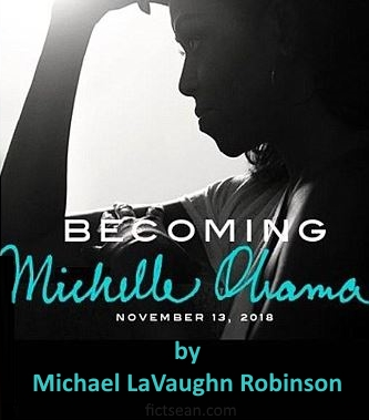 Becoming Michelle Obama by Michael LaVaughn Robinson