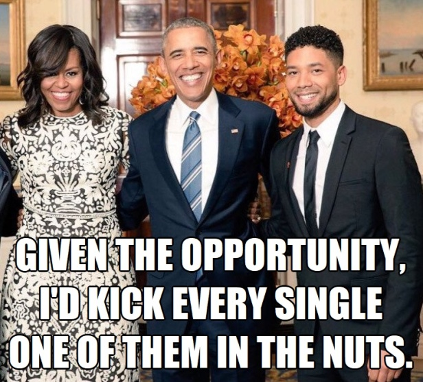Given the Opportunity I'd Kick Every One of them in the Nuts.jpg