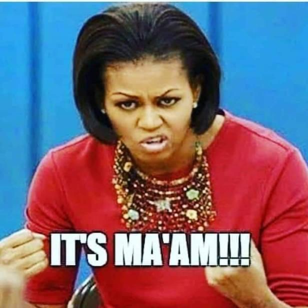 It's Ma'am Michelle Obama 1