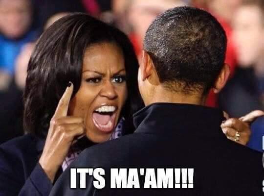It's Ma'am Michelle Obama 2