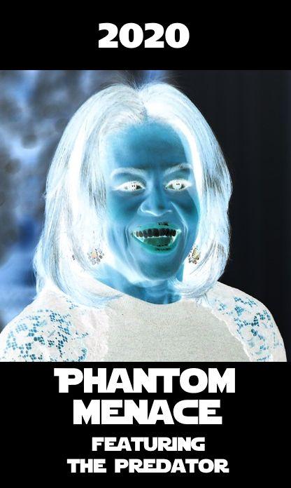 ! Michelle Obama 2020 Phantom Menace 3 Predator