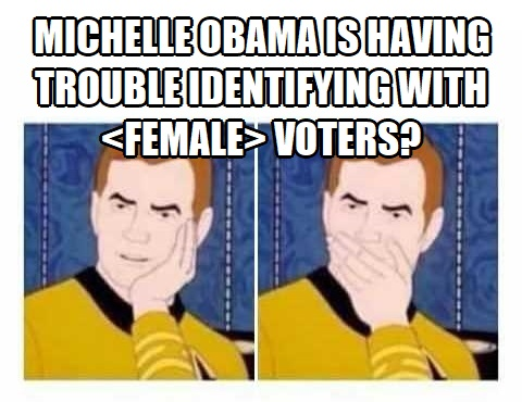 . Star Trek Kirk Michelle Obama is having trouble identifying with female voters