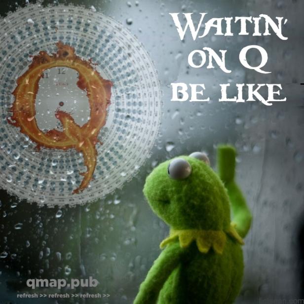 ! Kermit Rain Waiting on Q Be Like MEME